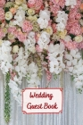 Wedding Guest Book: wedding planner checklist 6x9 inch, 120 pages Cover Image