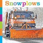 Snowplows (Seedlings: Community Vehicles) Cover Image