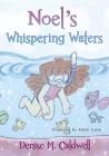Noel's Whispering Waters Cover Image