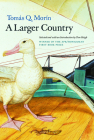 A Larger Country (Apr Honickman 1st Book Award) Cover Image