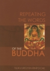 Repeating the Words of the Buddha Cover Image