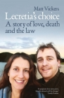 Lecretia's Choice: A Story of Love, Death and the Law Cover Image