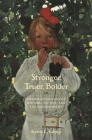 Stronger, Truer, Bolder: American Children's Writing, Nature, and the Environment Cover Image