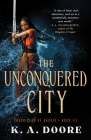The Unconquered City: Chronicles of Ghadid Book 3 Cover Image