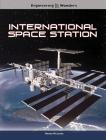International Space Station (Engineering Wonders) Cover Image