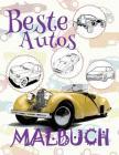 ✌ Beste Autos ✎ Malbuch ✍: Malbuch Autos ✌ Malbuch 4 Jahre ✍ Malbuch 4 Jährige ✎ Best Cars Girls Coloring Book Col Cover Image