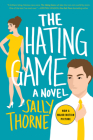 The Hating Game: A Novel Cover Image