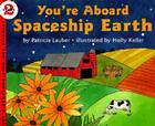 You're Aboard Spaceship Earth (Let's-Read-and-Find-Out Science 2) Cover Image