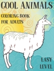 Coloring Book for Adults Cool Animals - Easy Level Cover Image