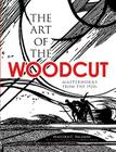 The Art of the Woodcut: Masterworks from the 1920s (Dover Fine Art) Cover Image