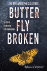 Butterfly Broken: A Haunting Series with Shocking Twists Cover Image