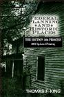 Federal Planning and Historic Places: The Section 106 Process (Heritage Resource Management #2) Cover Image