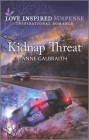 Kidnap Threat: An Uplifting Romantic Suspense Cover Image