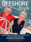 Offshore High: Steve and Doris Colgate and Offshore Sailing School Cover Image