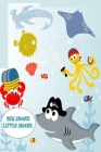 big shark, little shark: Big Shark, Little Shark (64 pages) size 6×9 Cover Image