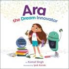 Ara the Dream Innovator Cover Image
