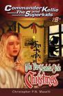(commander Kellie and the Superkids' Novel #8) the Year Mashela Stole Christmas Cover Image