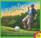 P Is for Putt: A Golf Alphabet (Av2 Fiction Readalong 2016) Cover Image
