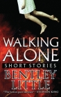 Walking Alone: Short Stories Cover Image