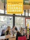 Adaptive Thermal Comfort: Principles and Practice Cover Image