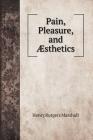 Pain, Pleasure, and Æsthetics Cover Image