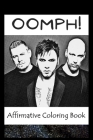 Affirmative Coloring Book: Oomph! Inspired Designs Cover Image