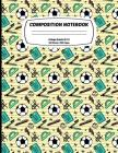 Composition Notebook College Ruled: Exercise Book 8.5 x 11 Inch 200 Pages With School Calendar 2019-2020 For Students and Teachers With Cute Sport Foo Cover Image