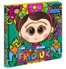 I Am Fridiux  Yo soy Fridiux: A Bilingual First Words Book about Frida Kahlo Cover Image