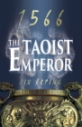 The 1566 Series (Book 1): The Taoist Emperor Cover Image