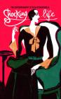Shocking Life: The Autobiography of Elsa Schiaparelli (V&A Fashion Perspectives) Cover Image