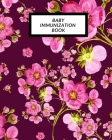 Baby Immunization Book: Child's Medical History To do Book, Baby 's Health keepsake Register & Information Record Log, Treatment Activities Tr Cover Image
