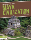 Maya Civilization (Civilizations of the World) Cover Image