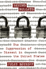 Beyond Bullets: The Suppression of Dissent in the United States Cover Image