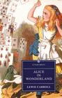 Alice's Adventures in Wonderland: And Through the Looking-Glass Cover Image