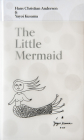 The Little Mermaid by Hans Christian Andersen & Yayoi Kusama: A Fairy Tale of Infinity and Love Forever Cover Image