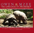 Owen and Mzee: Language of Friendship Cover Image