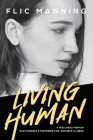 Living Human: Sustainable Strategies For Invisible Illness Cover Image