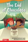 The End of Chocolate (Fiction Readers) Cover Image
