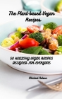 The Plant-based Vegan Recipes Cover Image
