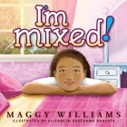 I'm Mixed! Cover Image