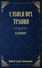 L'Isola del Tesoro: (Illustrato) Cover Image