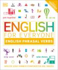 English for Everyone English Phrasal Verbs: Más de 1000 verbos compuestos del inglés Cover Image