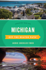 Michigan Off the Beaten Path(R): Discover Your Fun, Thirteenth Edition Cover Image