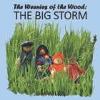 The Big Storm: The Weenies of the Wood Cover Image