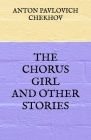 The Chorus Girl and Other Stories Cover Image