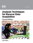 Analysis Techniques for Racecar Data Acquisition, Second Edition Cover Image