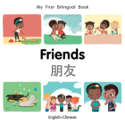 My First Bilingual Book–Friends (English–Chinese) Cover Image