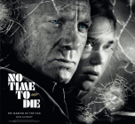 No Time to Die: The Making of the Film Cover Image
