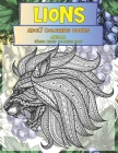 Adult Coloring Books Animal - Stress Relief Coloring Book - Lions Cover Image