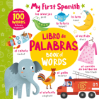 Book of Words - Libro de Palabras: More than 100 Words to Learn in Spanish! (My First Spanish) Cover Image